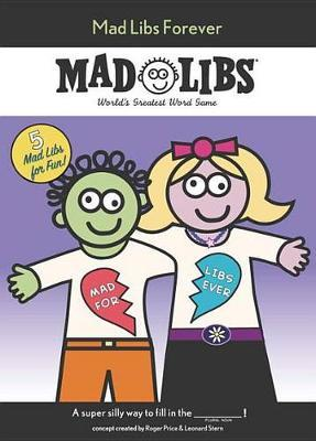 Mad Libs Forever by Roger Price