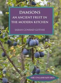 Damsons by Sarah Conrad Gothie