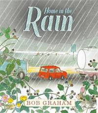 Home in the Rain by Bob Graham