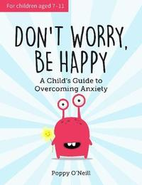 Don't Worry, Be Happy by Poppy O'Neill image