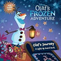 Olaf's Frozen Adventure Olaf's Journey by Disney Book Group