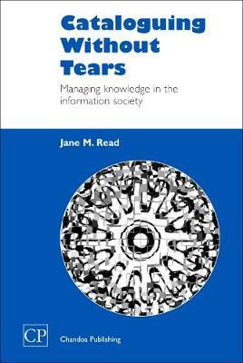 Cataloguing Without Tears by Jane Read