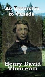 An Excursion to Canada by Henry David Thoreau image