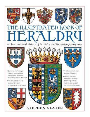 The Illustrated Book of Heraldry by Stephen Slater image