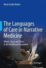 Languages of Care in Narrative Medicine by Maria Giulia Marini image
