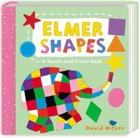 Elmer Shapes: A Touch and Trace Book by David McKee image