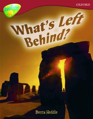 Oxford Reading Tree: Level 15: TreeTops Non-Fiction: What's Left Behind? by Becca Heddle image