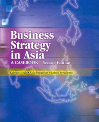 Business Strategy in Asia by Kulwant Singh