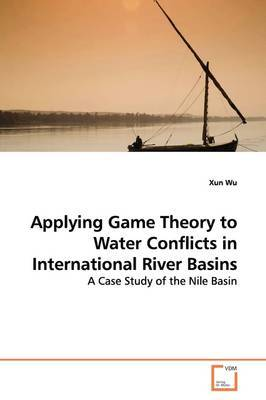 Applying Game Theory to Water Conflicts in International River Basins by Xun Wu image