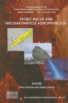 Exotic Nuclei and Nuclear - Particle Astrophysics: No. 2 image