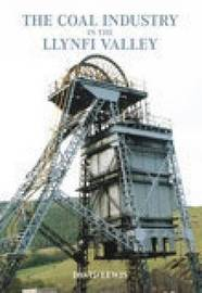The Llynfi Valley Coal Industry by David Lewis image