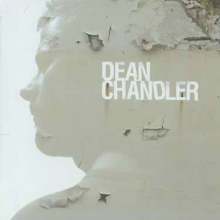 Dean Chandler by Dean Chandler