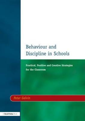 Behaviour & Discipline in Schools, Two by Peter Galvin image