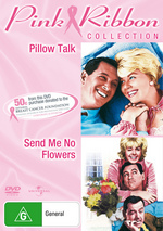 Pillow Talk / Send Me No Flowers - Pink Ribbon Collection (2 Disc Set) on DVD