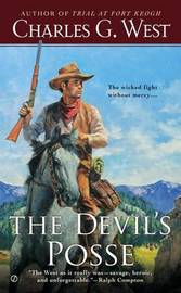 The Devil's Posse by Charles G West