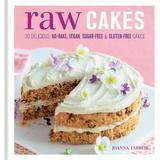 Raw Cakes by Joanna Farrow