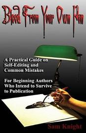 Blood from Your Own Pen by Sam Knight image