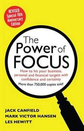 Power of Focus by Canfield Jack Hansen Mark
