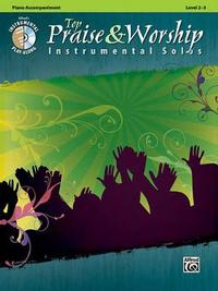 Top Praise & Worship Instrumental Solos: Piano Acc., Book & CD by Alfred Publishing