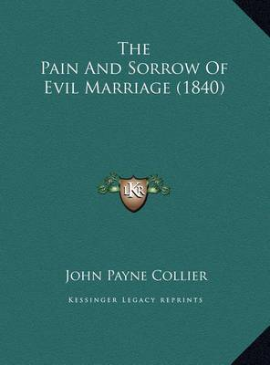 The Pain and Sorrow of Evil Marriage (1840) by John Payne Collier