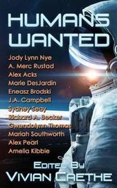Humans Wanted by Jody Lynn Nye