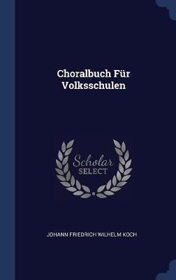 Choralbuch F�r Volksschulen image