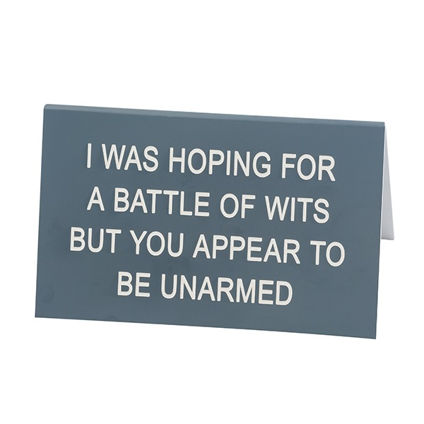 Desk Sign Large: Battle Of Wits (Grey)