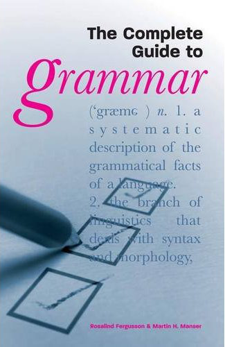 The Complete Guide to Grammar by Rosalind Fergusson image