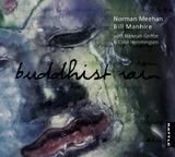 Buddhist Rain by Norman Meehan and Bill Manhire