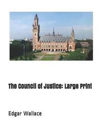The Council of Justice by Edgar Wallace image