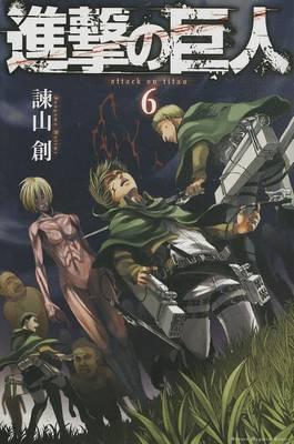Attack on Titan 6 by Hajime Isayama