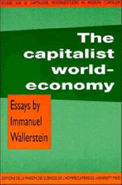 The Capitalist World-Economy by Immanuel Wallerstein