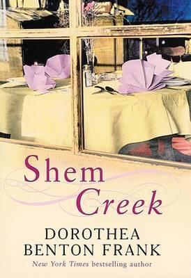 Shem Creek by Dorothea Benton Frank image
