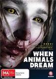 When Animals Dream DVD