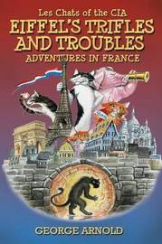Eiffel's Trifles and Troubles by George Arnold