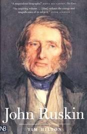 John Ruskin by Tim Hilton image