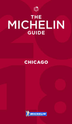 Michelin Guide Chicago 2018 by Michelin image