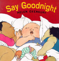 Say Goodnight by Helen Oxenbury image