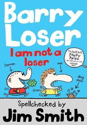 Barry Loser: I am Not a Loser by Jim Smith image