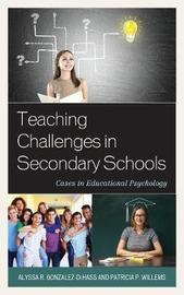 Teaching Challenges in Secondary Schools by Alyssa R. Gonzalez-DeHass image