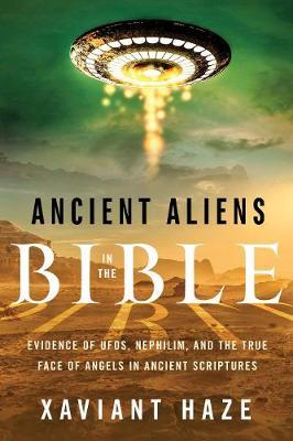 Ancient Aliens in the Bible by Xaviant Haze image
