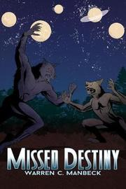 Missed Destiny by Warren C Manbeck