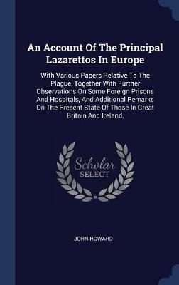 An Account of the Principal Lazarettos in Europe by John Howard image