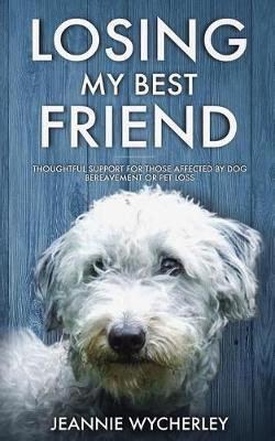 Losing My Best Friend by Jeannie Wycherley image