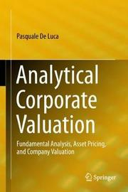 Analytical Corporate Valuation by Pasquale De Luca