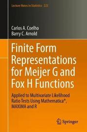 Finite Form Representations for Meijer G and Fox H Functions by Carlos A. Coelho
