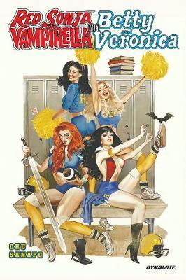 Red Sonja & Vampirella Meet Betty & Veronica by Amy Chu