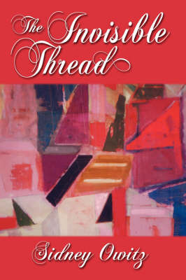 The Invisible Thread by Sidney Owitz image