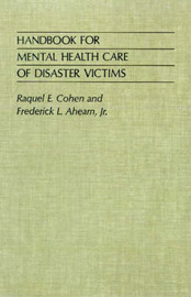 Handbook for Mental Health Care of Disaster Victims by Raquel E. Cohen image