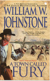 A Town Called Fury by William W Johnstone image
